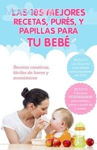 Las 7 Mejores Ofertas de papilla faciles bebé para tu bebé